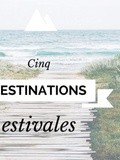 Cinq destinations estivales