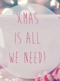 Christmas is all we need