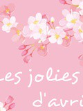 Les 6 jolies choses d'avril 2019