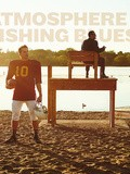 Atmosphere : Nouvel album avec  Fishing Blues