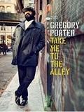 Gregory Porter nous présente  Take me to the Alley
