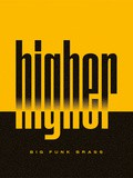 Musique, Big Funk Brass nouvel album Higher