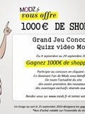 Modz : Try to win 1000€ for shopping