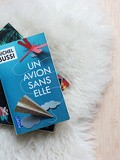 Un avion sans elle, etc