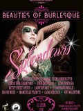 Beauties of Burlesque : Splendeurs