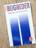 Lundi Librairie : Windows on the World - Frédéric Beigbeder