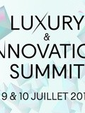 Luxury & Innovation Summit, Salon du Luxe Paris Juillet 2015