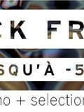 Black friday : codes promo + selections shopping